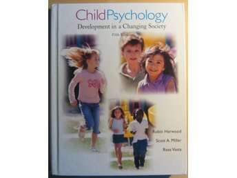 Child Psychology: Development in a Changing Society av Ross Vasta m.fl.