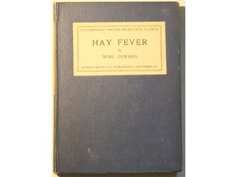 Hay Fever: A Light Comedy in Three Acts - 1925
