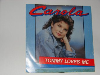 CAROLA - Tommy loves me  singel