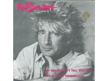 ROD STEWART - MY HEART CAN´T TELL YOU NO ( VINYL / SINGLE )