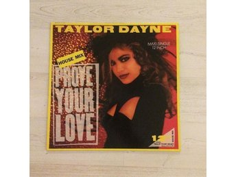 "TAYLOR DAYNE - PROVE YOUR LOVE. (12"" MAXI)"