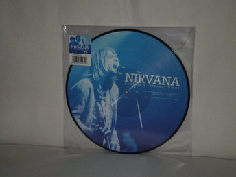 Nirvana  -  Down On a Saturday Night    PICTURE-DISC !!   180G HEAVYWEIGHT - NY