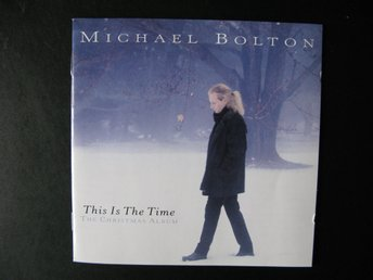 CD: MICHAEL BOLTON: This Is The Time