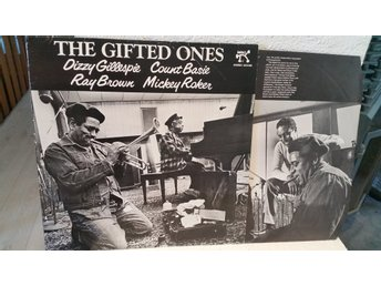 The gifted ones - Dizzie Gillespie/Count Basie/Ray Brown/Mickey Roker
