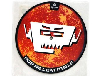 Pop Will Eat Itself - Wise Up 1989 limited edition picdisc