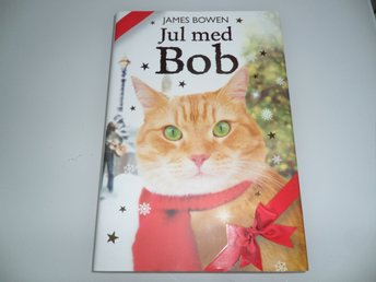 Jul med Bob - James Bowen (Nyskick)