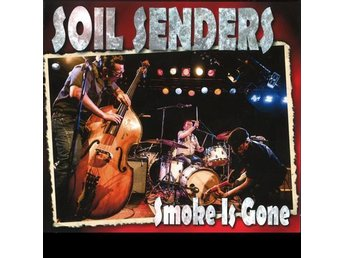 Soil Senders - Smoke Is Gone - CD NY - FRI FRAKT