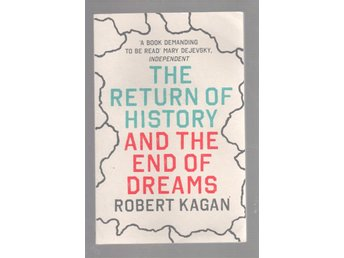 The return of history - and the end of dreams