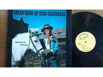 GÖRAN SAND At High Chaparral - Everything old is new again - LP -76 COUNTRY