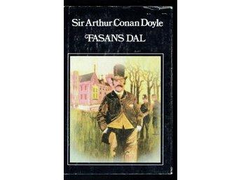 Sir Arthur Conan Doyle - Fasans dal (Sherlock Holmes) - Köping - Sir Arthur Conan Doyle - Fasans dal (Sherlock Holmes) - Köping