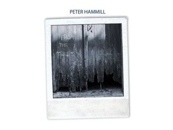 Hammill Peter: From the trees (Vinyl LP)