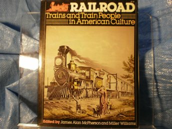 Railroad Trains and Train People in American Culture