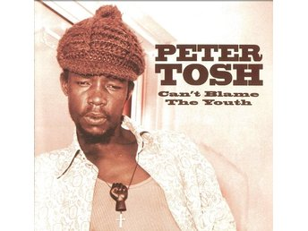 Peter Tosh - Can't Blame The Youth CD
