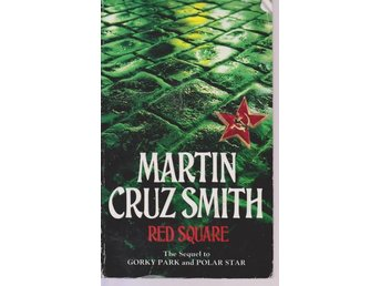 Martin Cruz Smith: Red Square