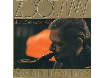 LP  Zoot Sims In a sentimental mood med Red Mitchell och Rune Gustafsson