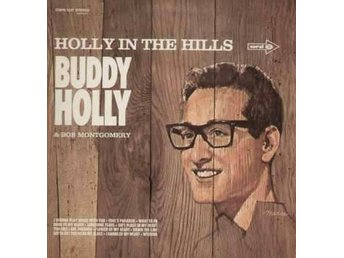 LP Buddy Holly & Bob Montgomery   Holly in the hills