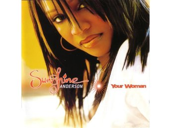 Sunshine Anderson - Your Woman - 2001 - CD