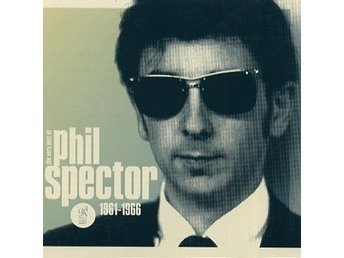 Spector Phil: Wall of sound / Very best 1961-66 (CD)