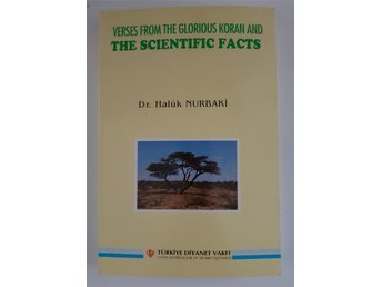 Verses from the glorious Koran and the scientific facts