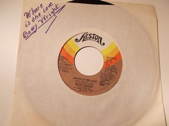 "BETTY WRIGHT - Where is the love/My baby aint.. 7"" Alston 1975 USA"