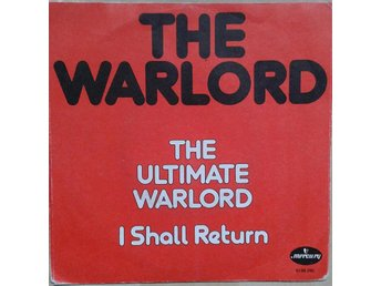 The Warlord  titel*  The Ultimate Warlord / I Shall Return* Electro, Disco 7