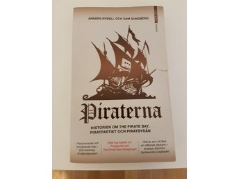 Piraterna: historien om The Pirate Bay, Piratpartiet & Piratbyrån, Anders Rydell