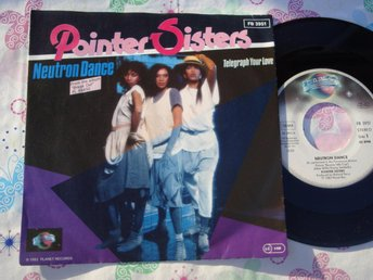 "POINTER SISTERS - NEUTRON DANCE 7"" 1983 BEVERLY HILLS COP"