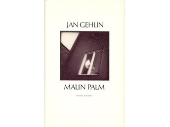 Jan Gehlin: Malin Palm.