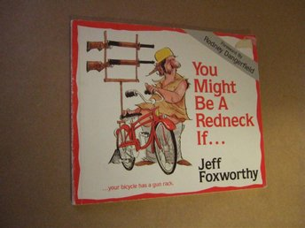 Jeff Foxworthy - You Might Be A Redneck If... Foreword by Rodney Dangerfield