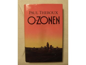 PAUL THEROUX - O-ZONEN