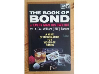 Ian Fleming - James Bond 007 / The BOOK of Bond or Every Man His Own 007 OU - Varberg - Ian Fleming - James Bond 007 / The BOOK of Bond or Every Man His Own 007 OU - Varberg