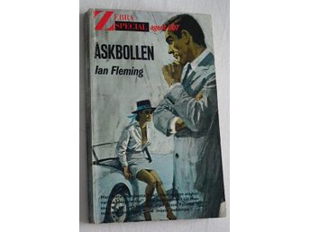 Ian Fleming - Åskbollen , 1965 , James Bond - Mora - Ian Fleming - Åskbollen , 1965 , James Bond - Mora