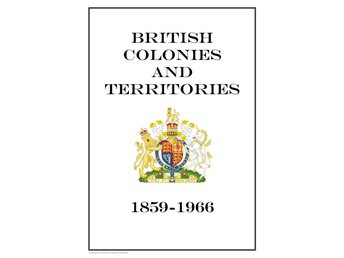 British Colonies and Territories 1859-1966 PDF (DIGITAL)  ALBUM INGA FRIMÄRKEN!!