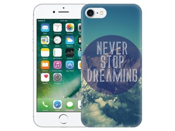 iPhone 7 Skal Never Stop Dreaming