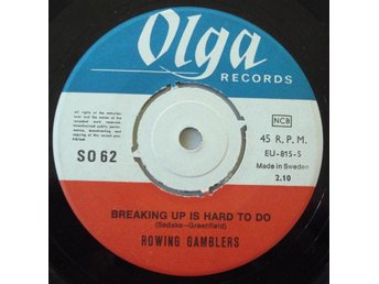 ROWING GAMBLERS - Breaking up is hard to do, Swe-68 45""
