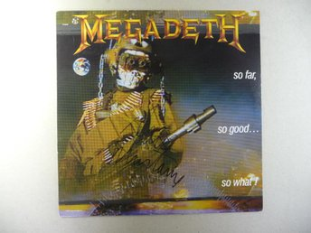 "MEGADETH - SIGNERAD LP ""SO FAR, SO GOOD, SO WHAT!"" - SIGNED"