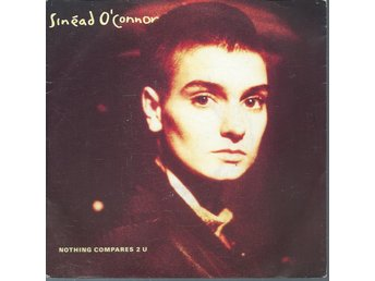SINEAD O CONNOR - NOTHING COMPARES TO YOU  ( VINYL / SINGLE )