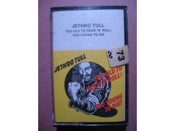 Jethro Tull – TOO OLD TO ROCK´N ROLL: TOO YOUNG TO DIE! – Chrysalis TC-CHR 1111