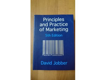 Principles and Practice of Marketing (fifth edition) by David Jobber