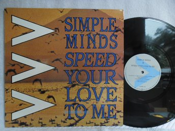 SIMPLE MINDS - SPEED YOUR LOVE TO ME - VIRGIN VS 649-12