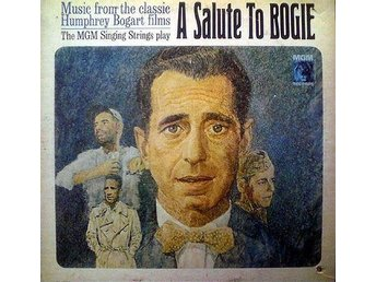 The MGM Singing Strings - A Salute To Bogie - LP Vinyl