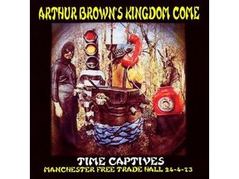 Brown Arthur & Kingdom Come: Manchester Free ... (CD) - Nossebro - Brown Arthur & Kingdom Come: Manchester Free ... (CD) - Nossebro
