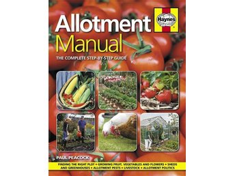 NY! Allotment Manual - manual för koloniträdgården - Eskilstuna - NY! Allotment Manual - manual för koloniträdgården - Eskilstuna