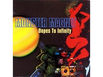 Monster Magnet: Dopes to infinity 1995 (CD)