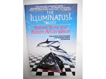 THE ILLUMINATUS! TRILOGY Robert Shea Robert Anton Wilson 1988