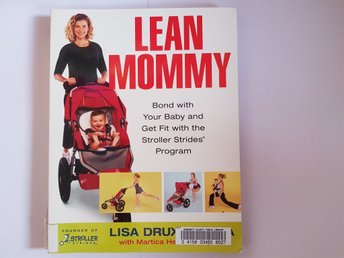 Lean mommy - bond with your baby get fit with the stroller strides program