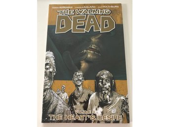 The walking dead Volume 4 The heart´s desire av Robert Kirkman och Tony Moore