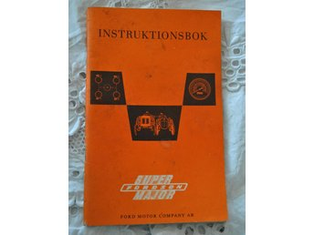 Instruktionsbok traktor Ford. Super Fordsson major