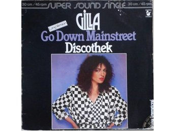 "Gilla title*  Go Down Mainstreet / Discothek* Disco 12""-maxi Germany"