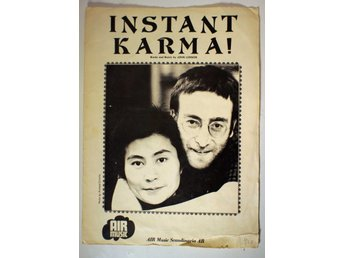 INSTANT KARMA Words and Music by John Lennon 1970